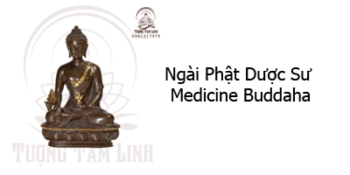 Phật Dược Sư Medicine Buddaha